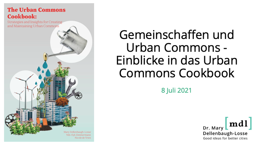 Erste Folie der Präsentation von Mary Dellenbaugh-Losse mit Deckblatt des Buches Urban Commons Cookbook.